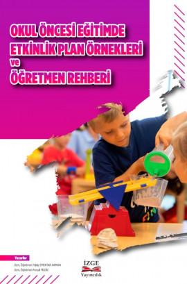 Okul Öncesi Eğitimde Etkinlik Plan Örnekleri Ve Öğretmen Rehberi